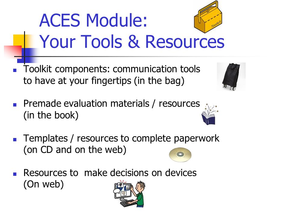ACES Module: Your Tools & Resources