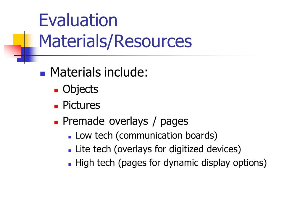 Evaluation Materials/Resources
