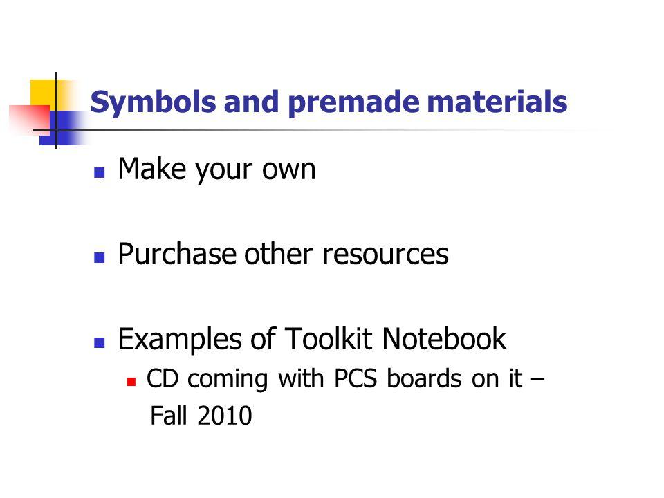 Symbols and premade materials