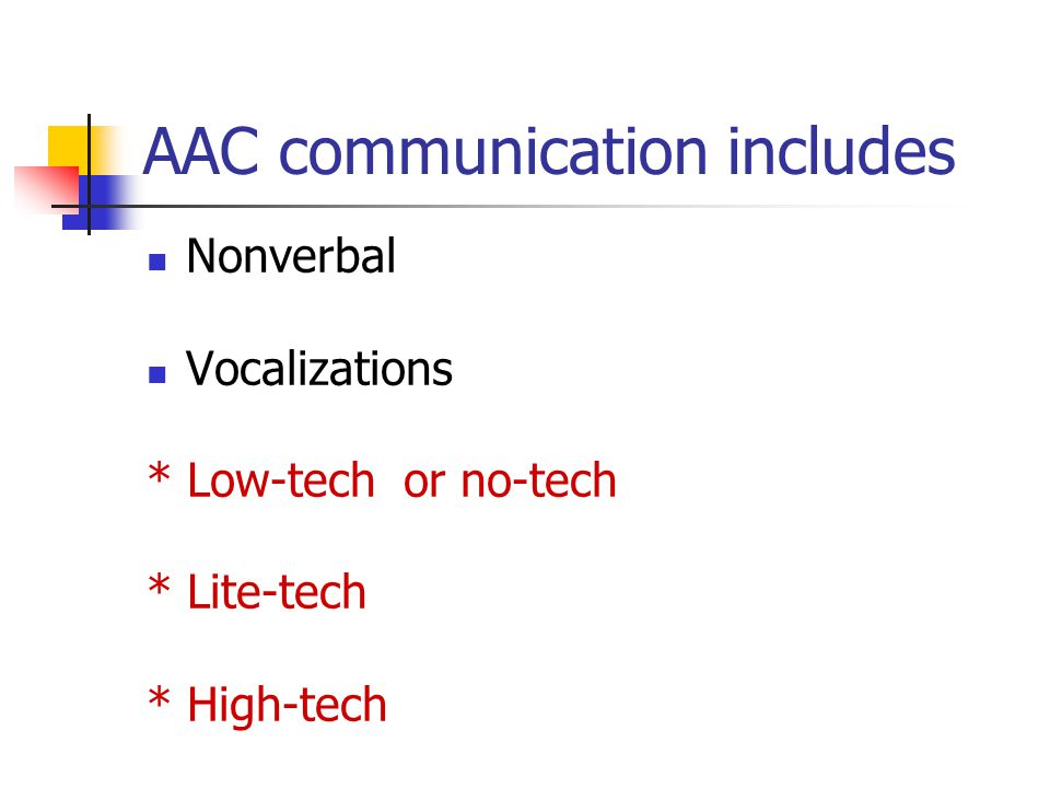 AAC communication includes