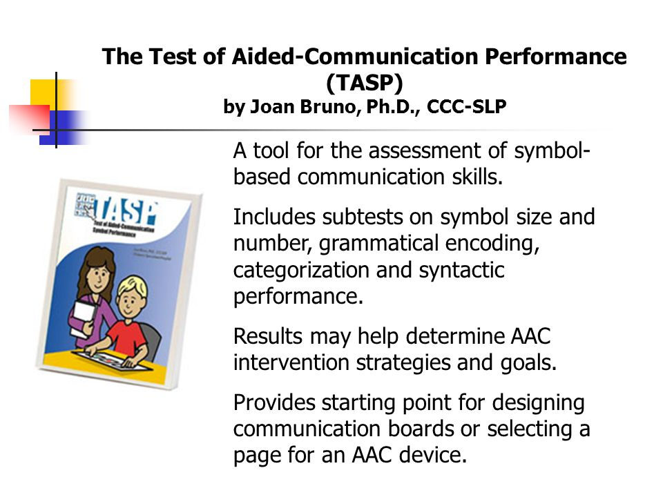 The Test of Aided-Communication Performance (TASP)