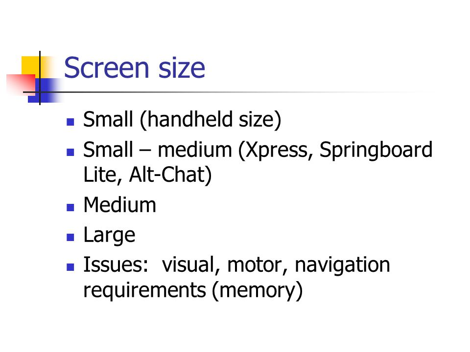 Screen size Small (handheld size)
