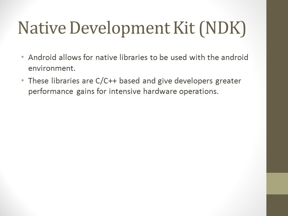 Native Development Kit (NDK)