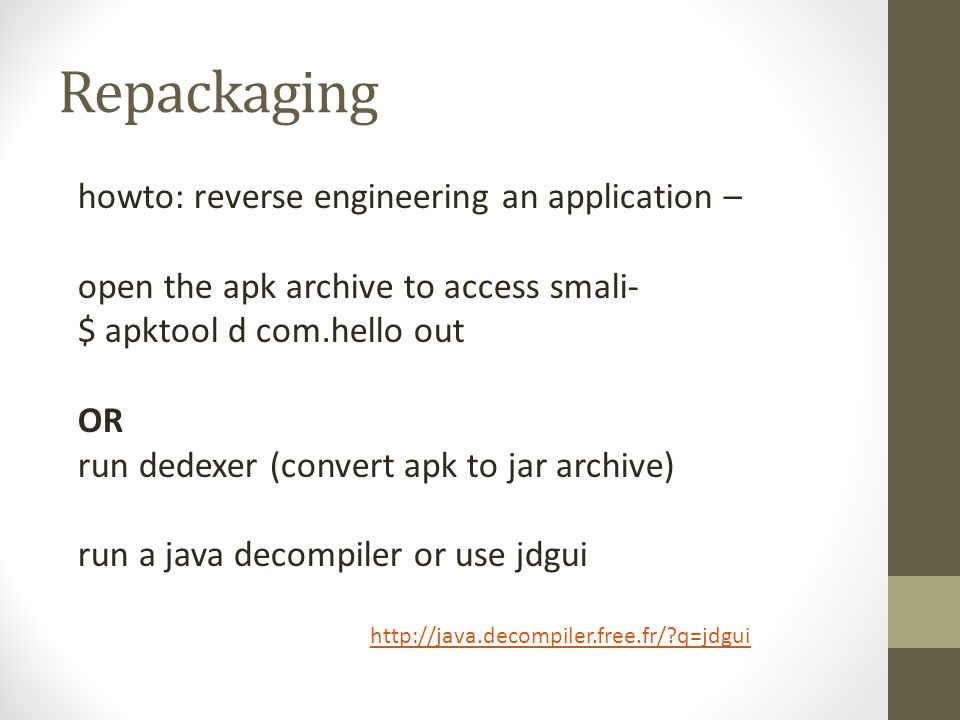 Repackaging howto: reverse engineering an application –