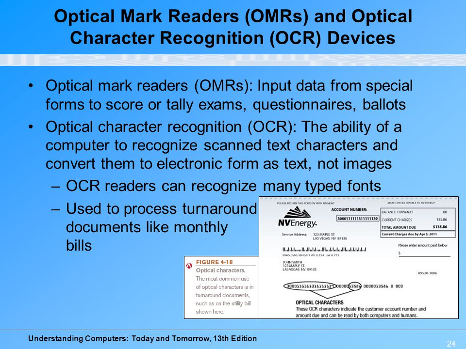 Optical Mark Readers (OMRs) and Optical Character Recognition (OCR) Devices
