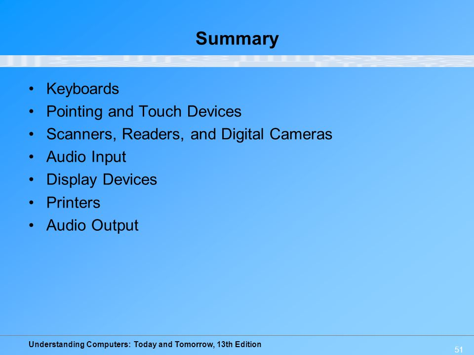 Summary Keyboards Pointing and Touch Devices