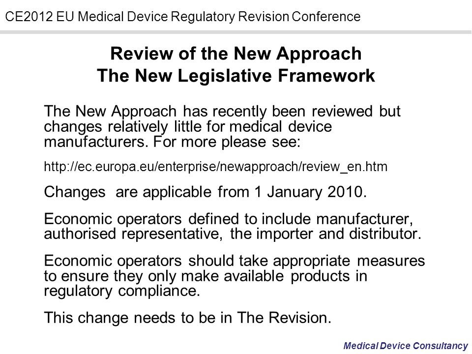 Review of the New Approach The New Legislative Framework