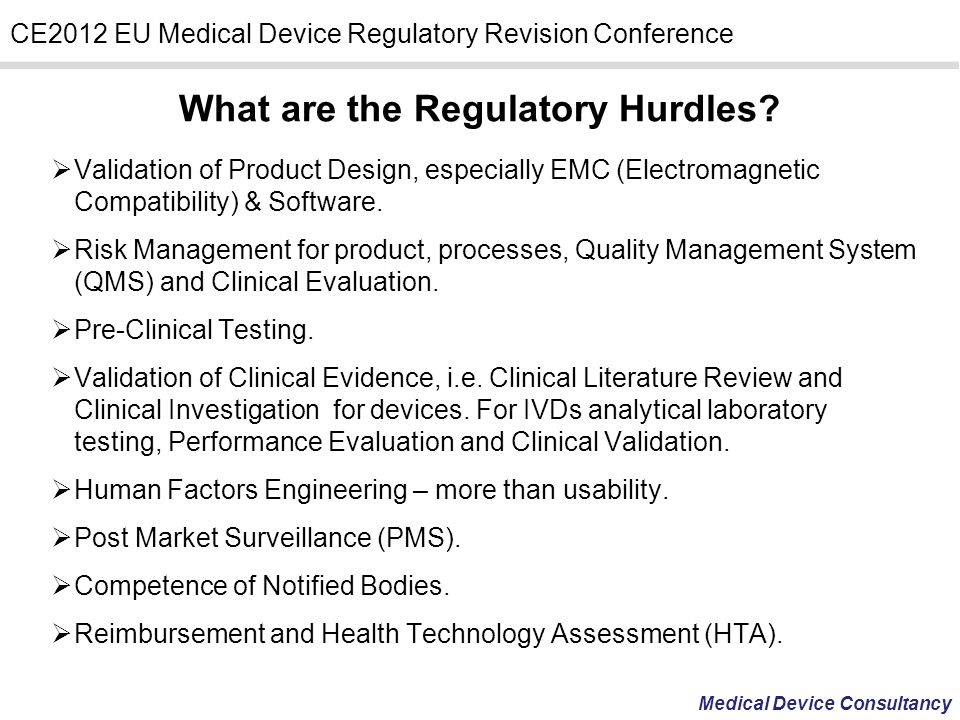 What are the Regulatory Hurdles