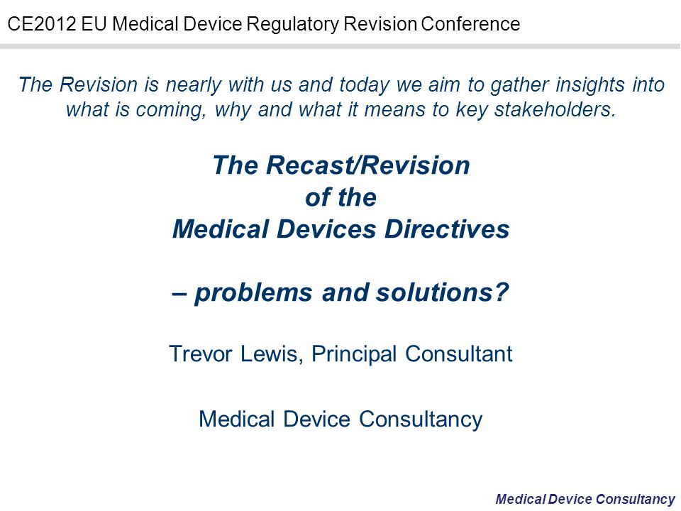 Medical Devices Directives – problems and solutions