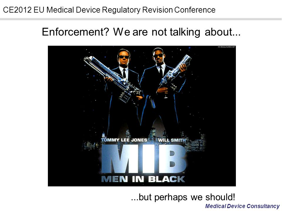Enforcement We are not talking about...
