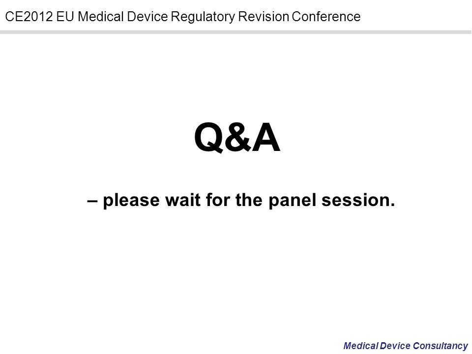 – please wait for the panel session.
