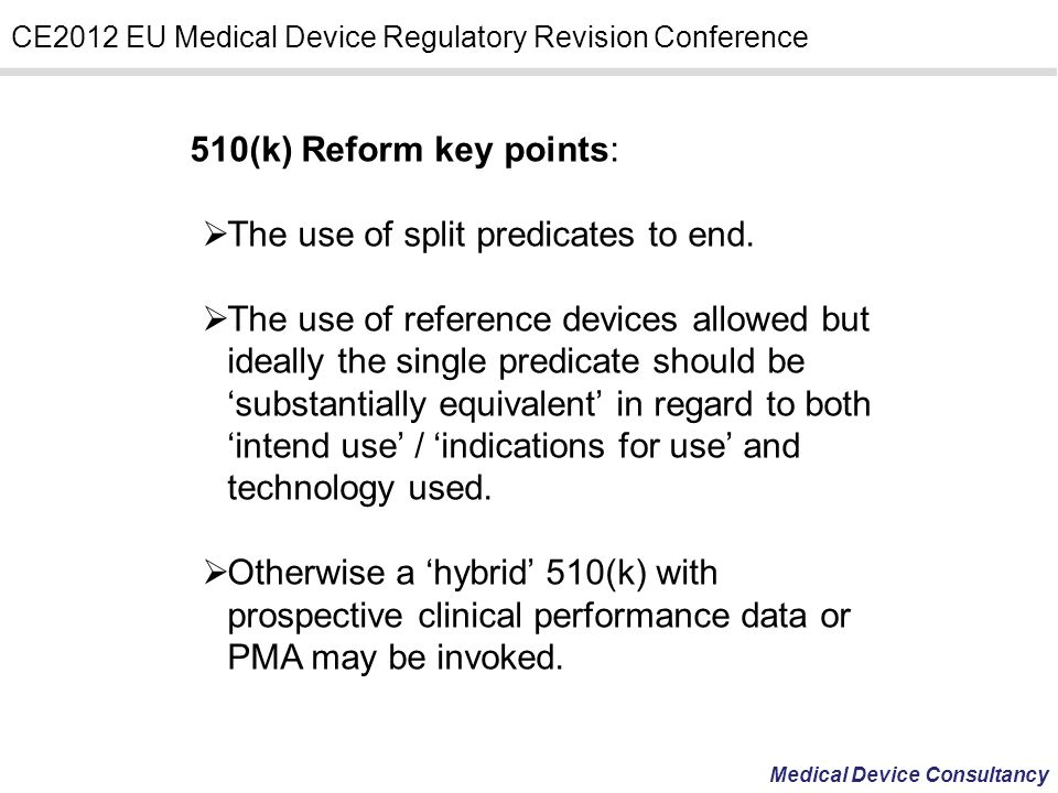 510(k) Reform key points: The use of split predicates to end.