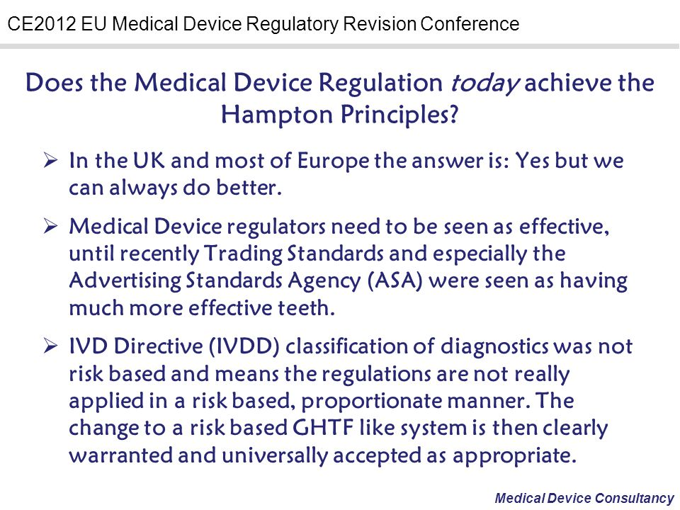 Does the Medical Device Regulation today achieve the Hampton Principles