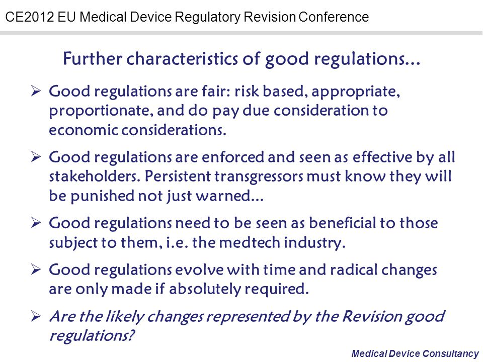 Further characteristics of good regulations...