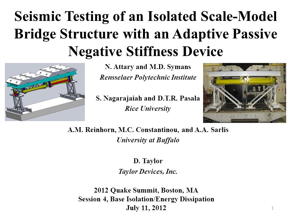 Seismic Testing of an Isolated Scale-Model Bridge Structure with an Adaptive Passive Negative Stiffness Device