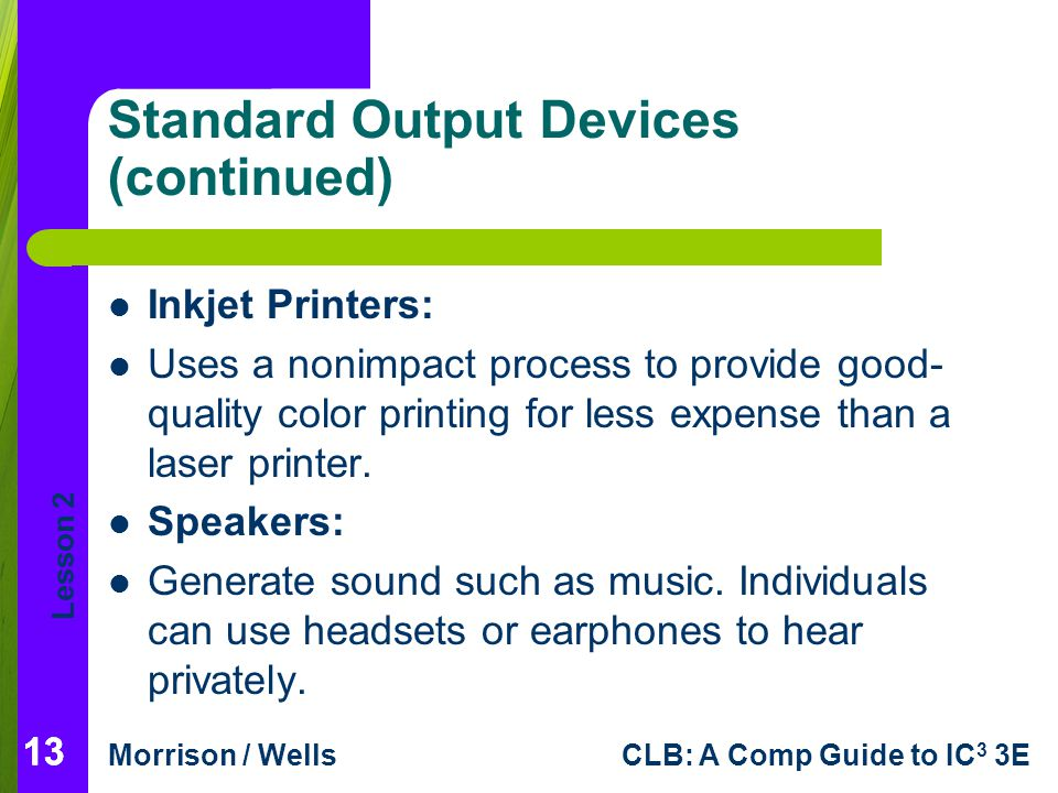 Standard Output Devices (continued)