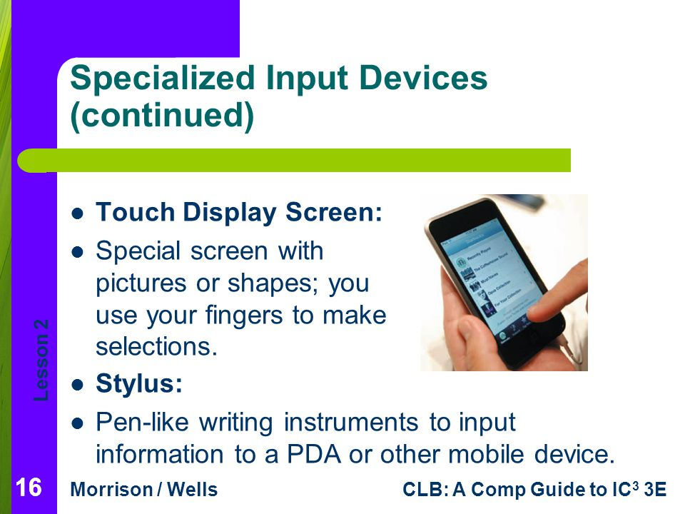 Specialized Input Devices (continued)