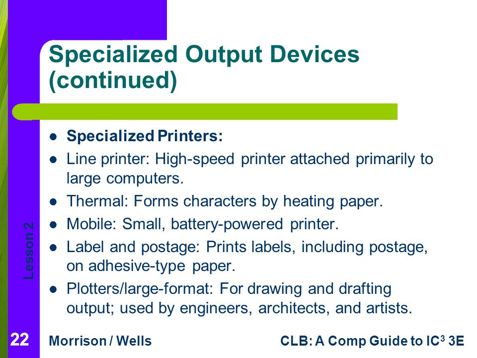 Specialized Output Devices (continued)