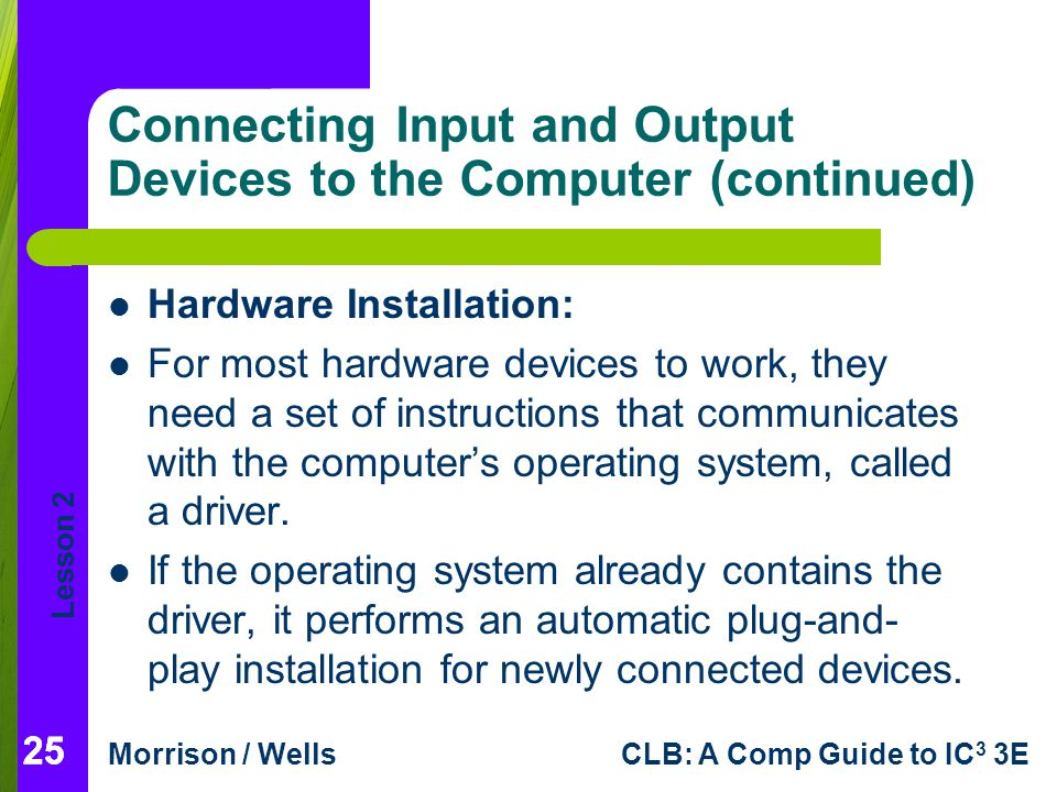 Connecting Input and Output Devices to the Computer (continued)