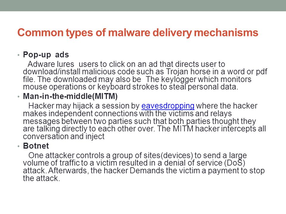 Common types of malware delivery mechanisms