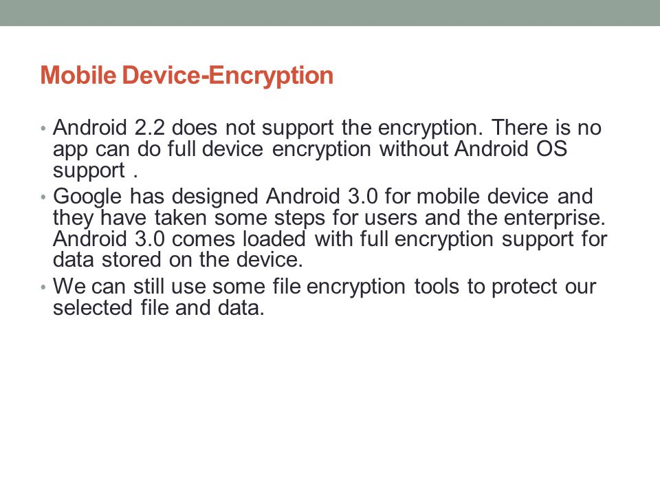Mobile Device-Encryption