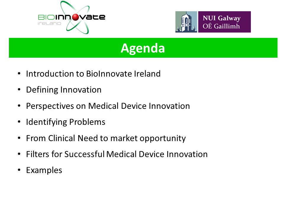 Agenda Introduction to BioInnovate Ireland Defining Innovation