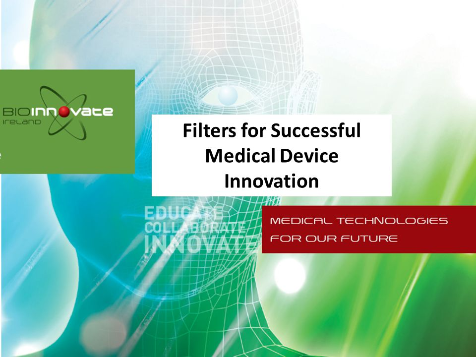 Filters for Successful Medical Device Innovation