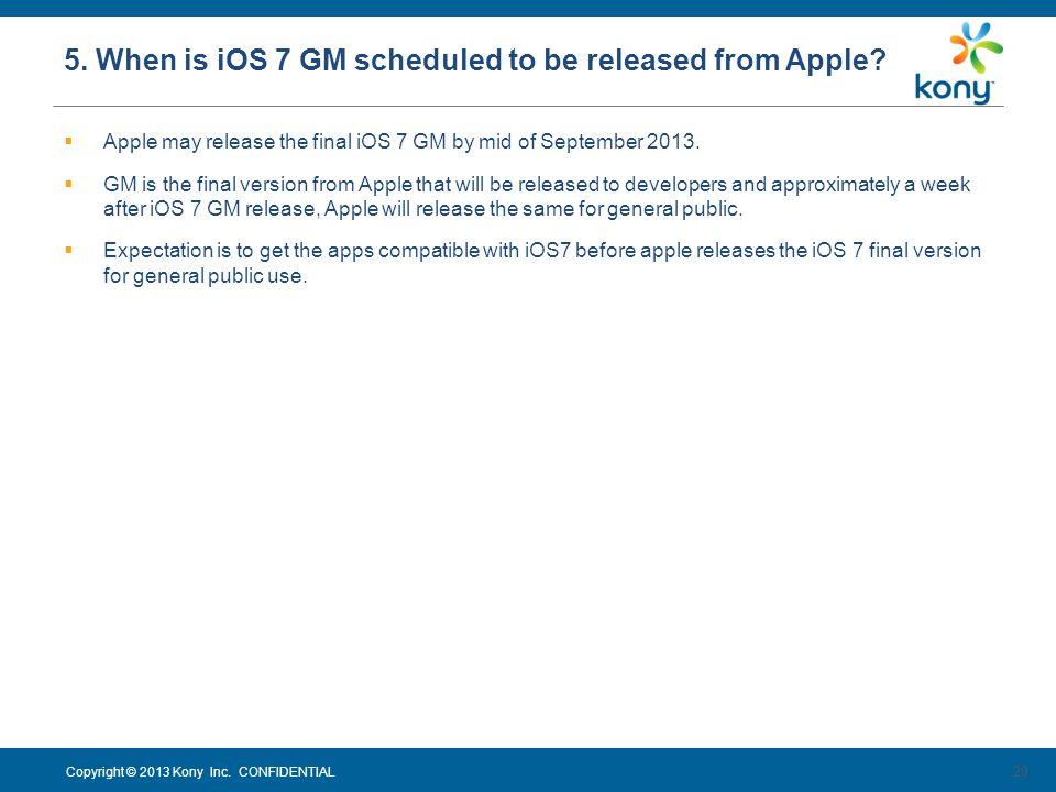 5. When is iOS 7 GM scheduled to be released from Apple