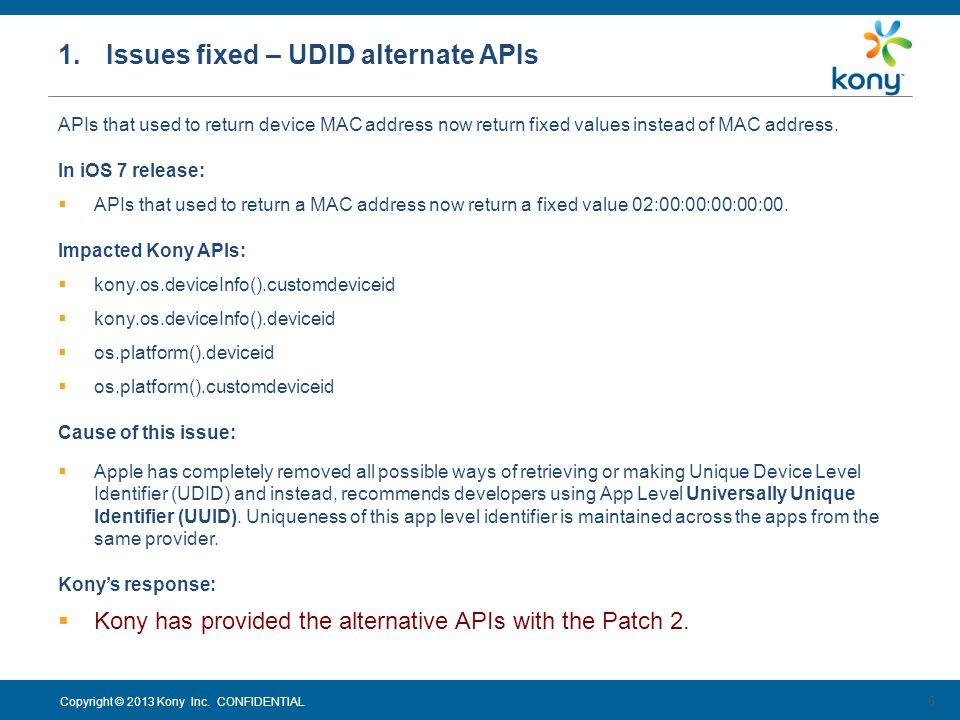 1. Issues fixed – UDID alternate APIs