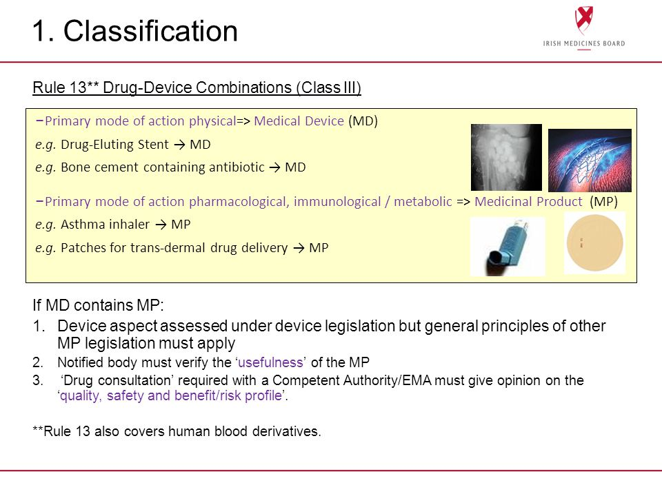 1. Classification Rule 13** Drug-Device Combinations (Class III)