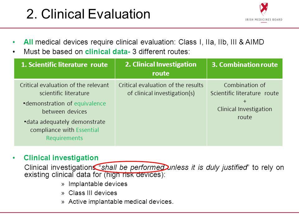 1. Scientific literature route 2. Clinical Investigation route