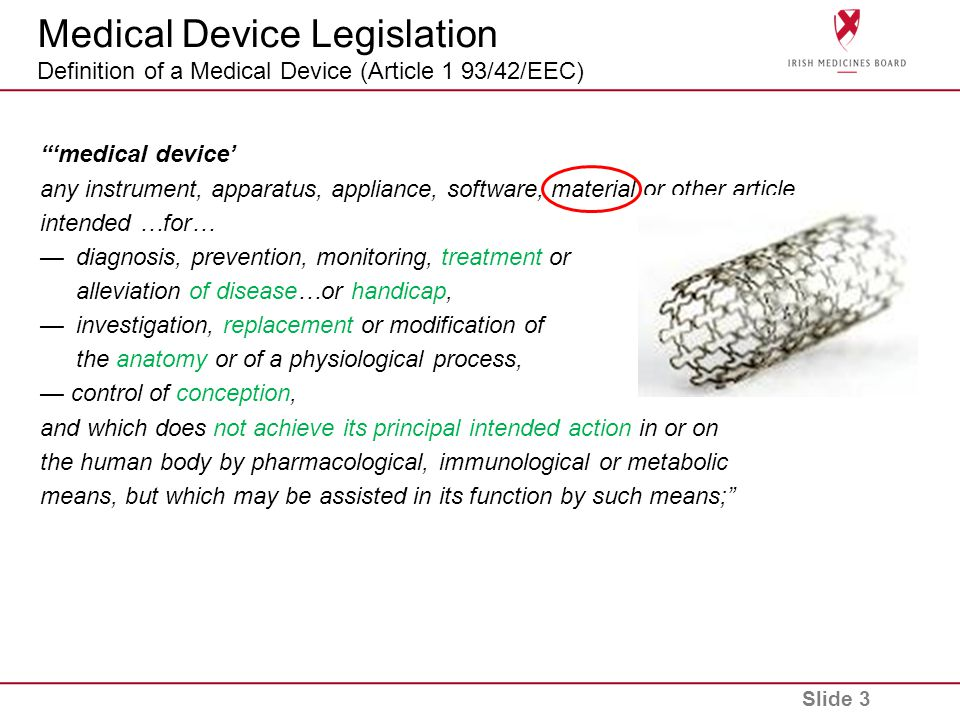 Medical Device Legislation Definition of a Medical Device (Article 1 93/42/EEC)