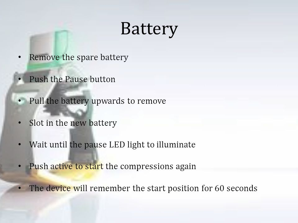 Battery Remove the spare battery Push the Pause button