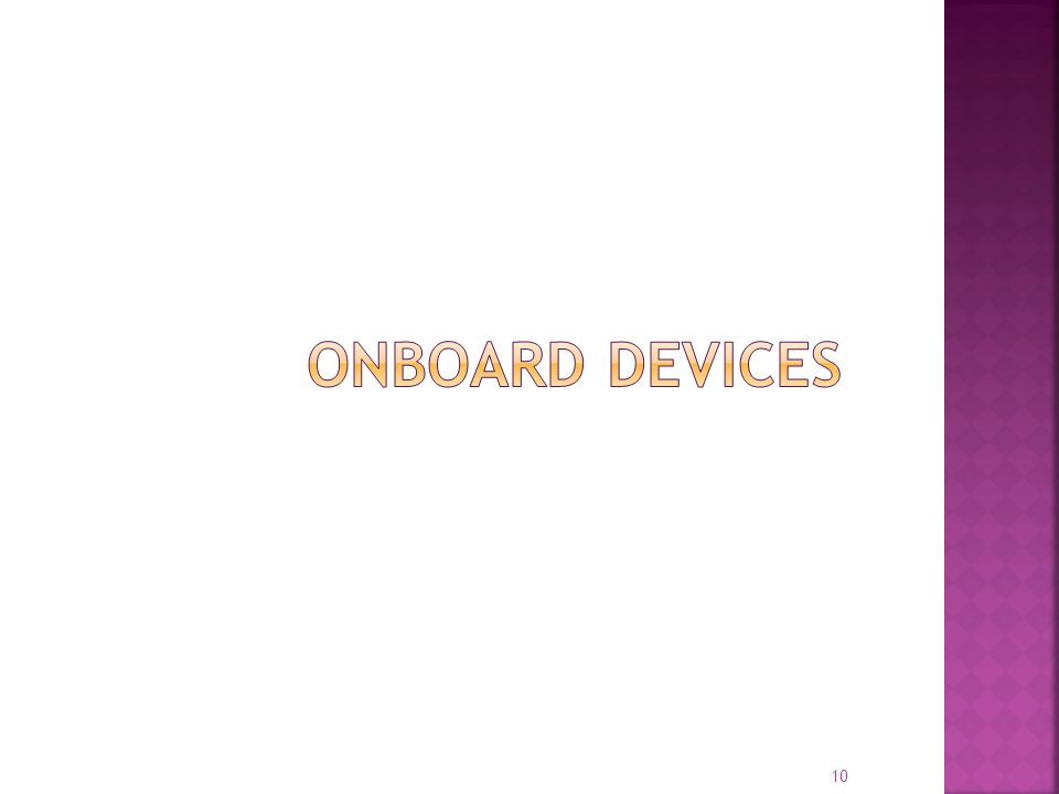 Onboard devices