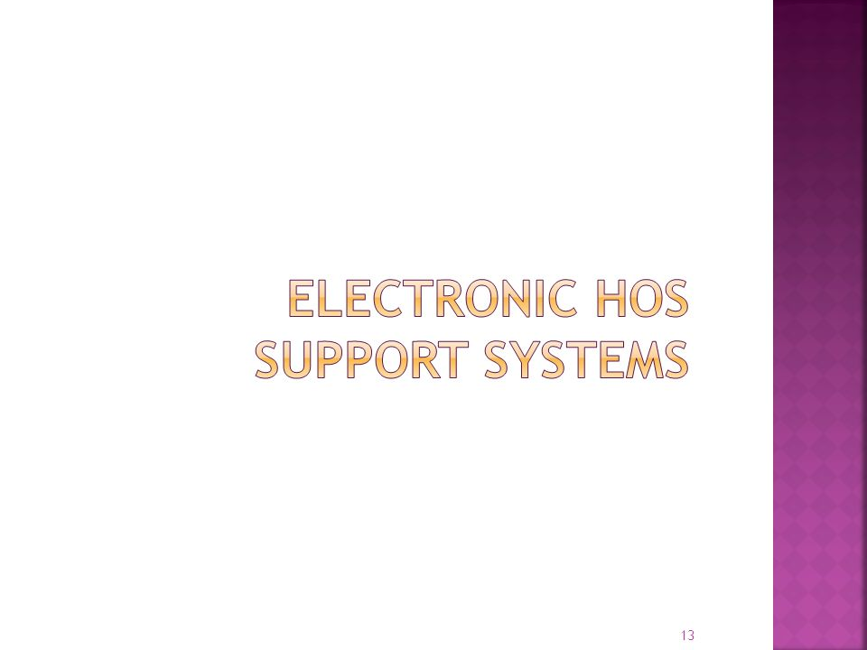 Electronic HOS support systems