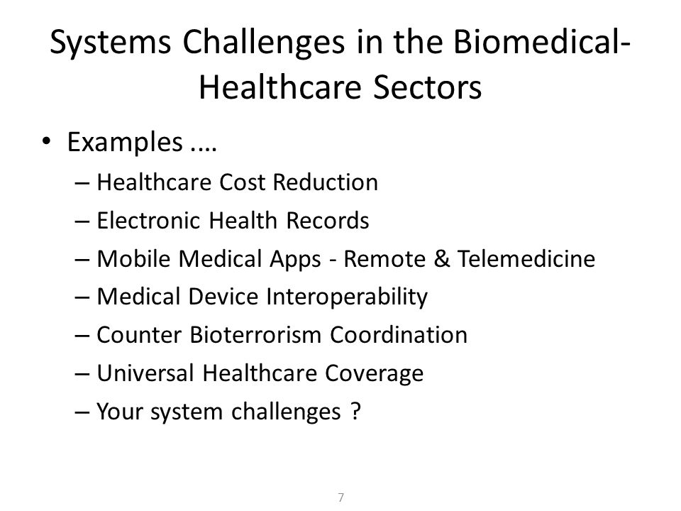 Systems Challenges in the Biomedical-Healthcare Sectors