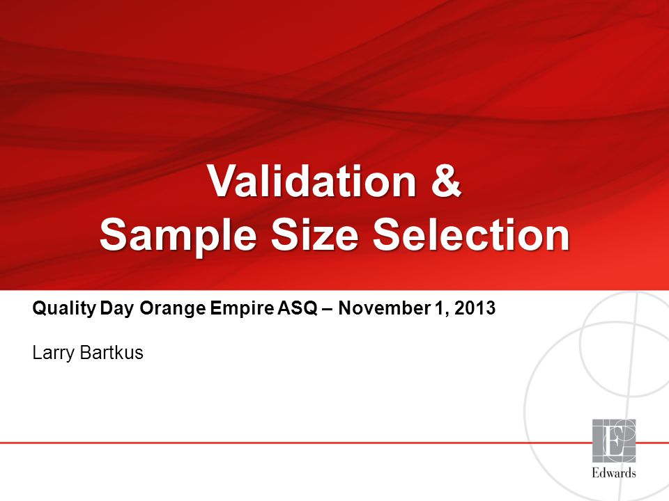 Validation & Sample Size Selection - ppt download