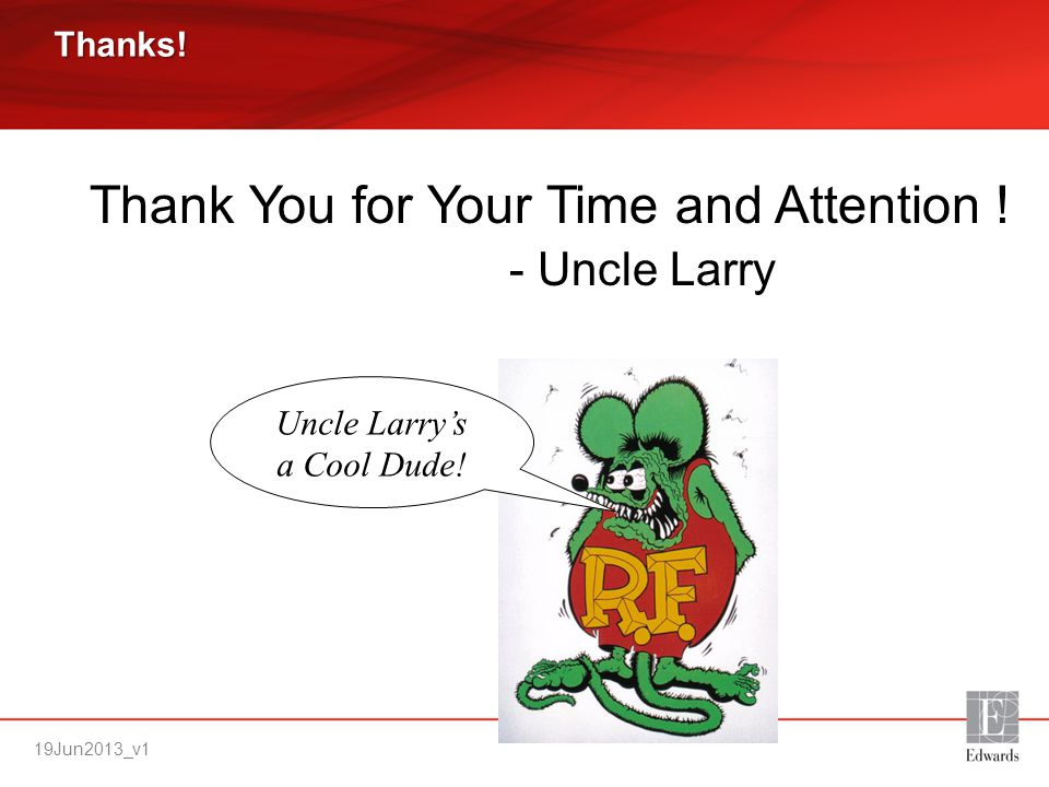 Uncle Larry's a Cool Dude!