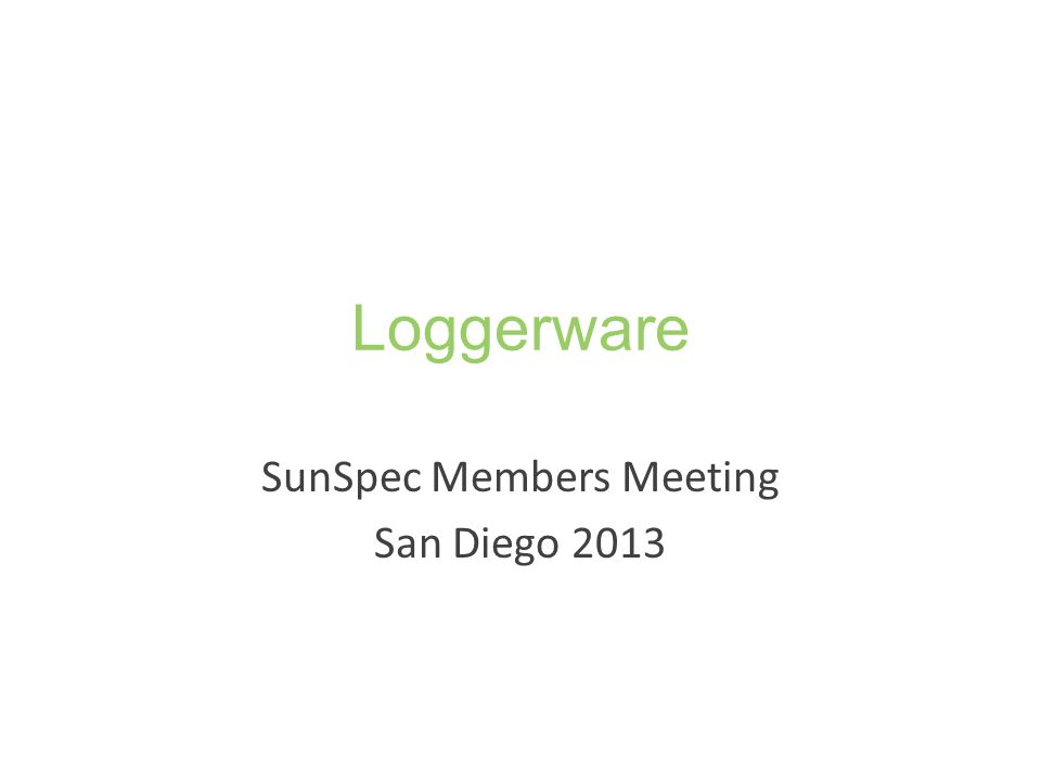SunSpec Members Meeting San Diego 2013