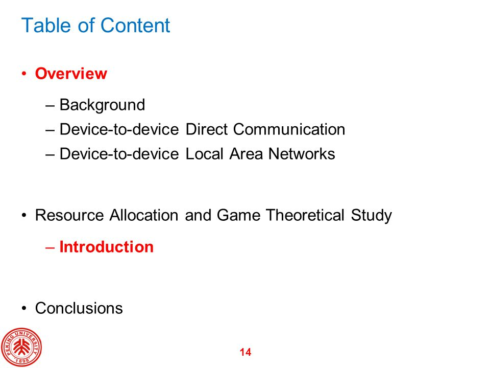 Table of Content Overview Background