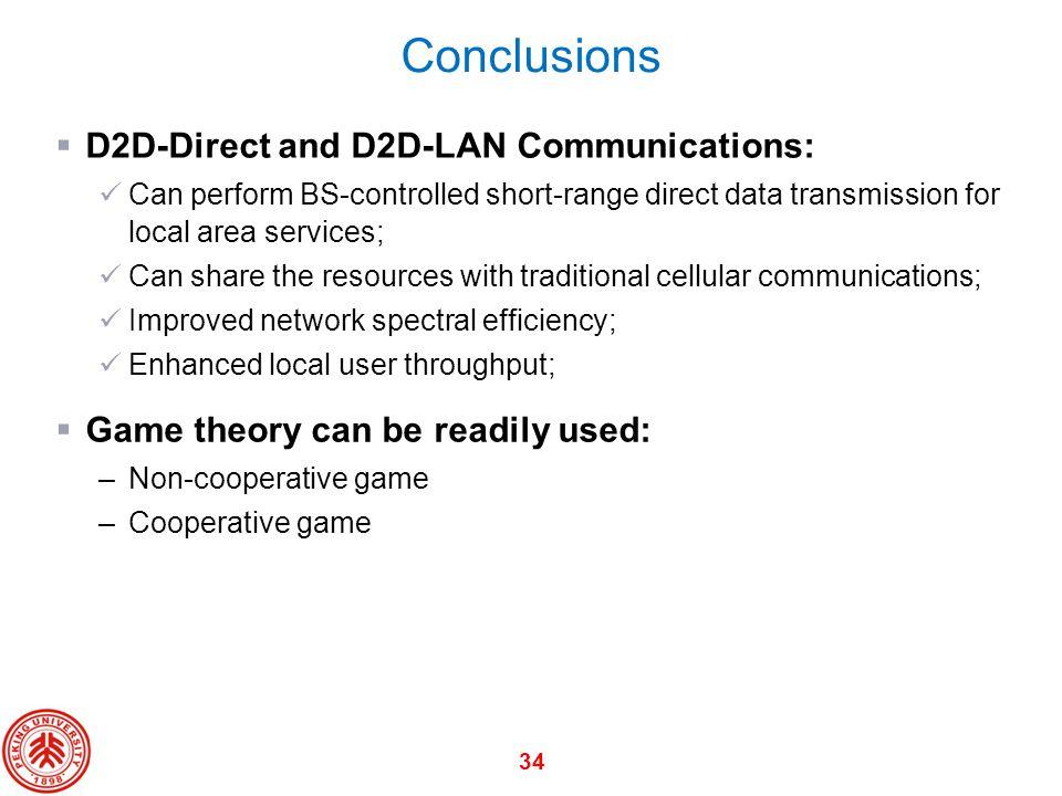 Conclusions D2D-Direct and D2D-LAN Communications: