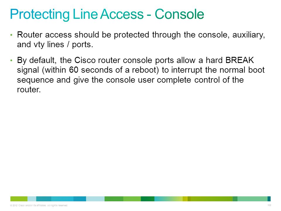 Protecting Line Access - Console