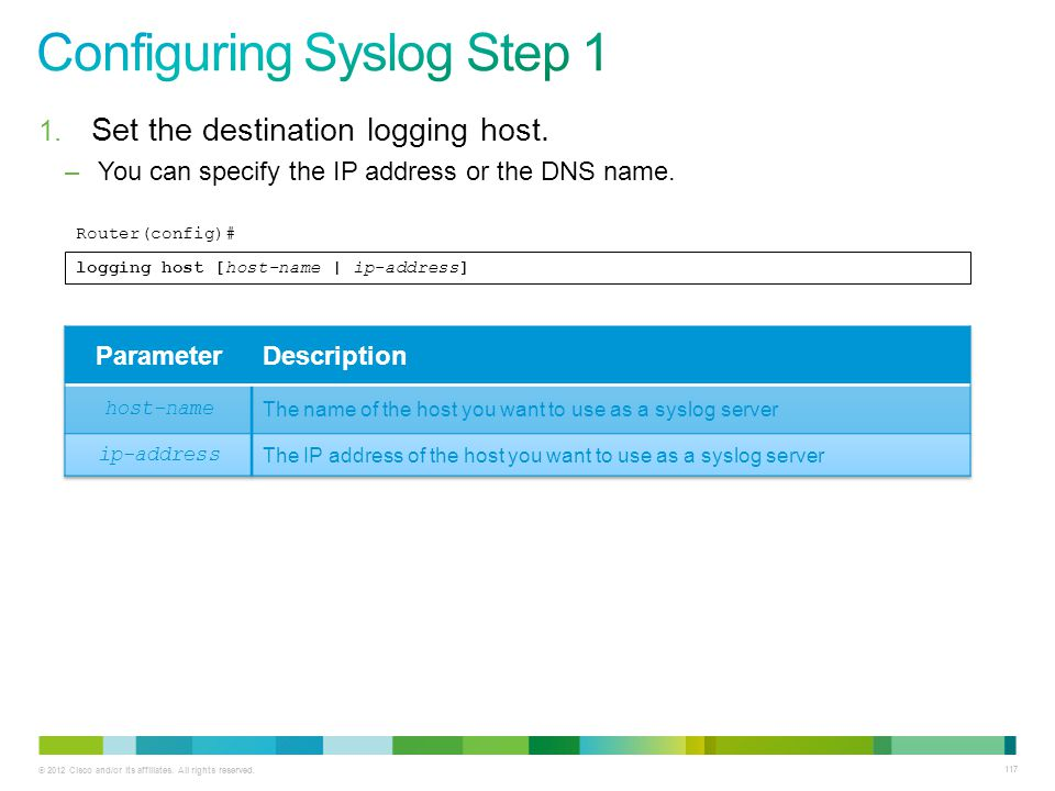 Configuring Syslog Step 1