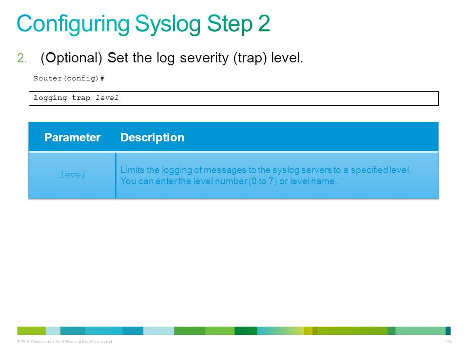 Configuring Syslog Step 2