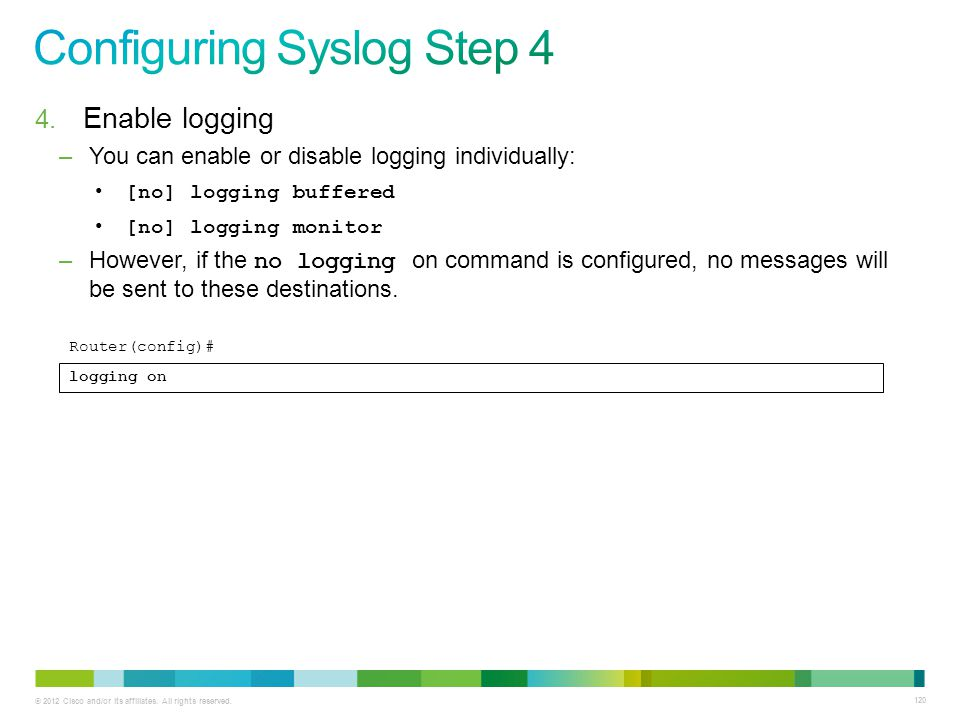 Configuring Syslog Step 4