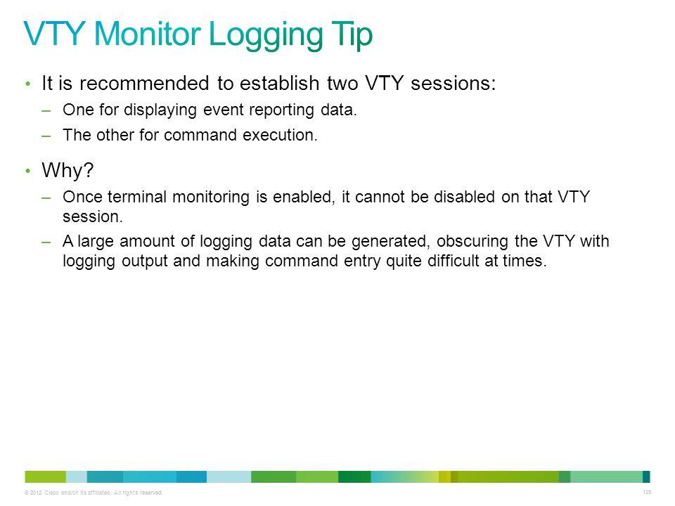 VTY Monitor Logging Tip