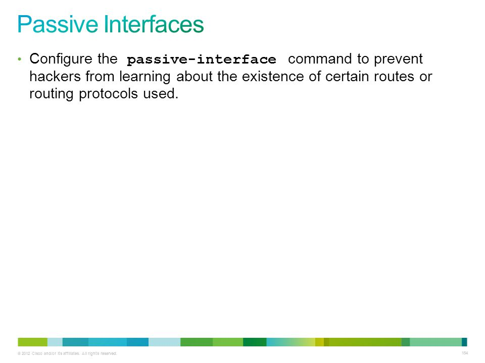 Passive Interfaces