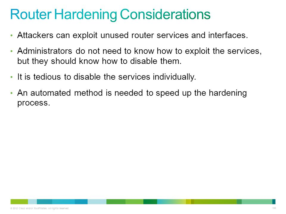 Router Hardening Considerations