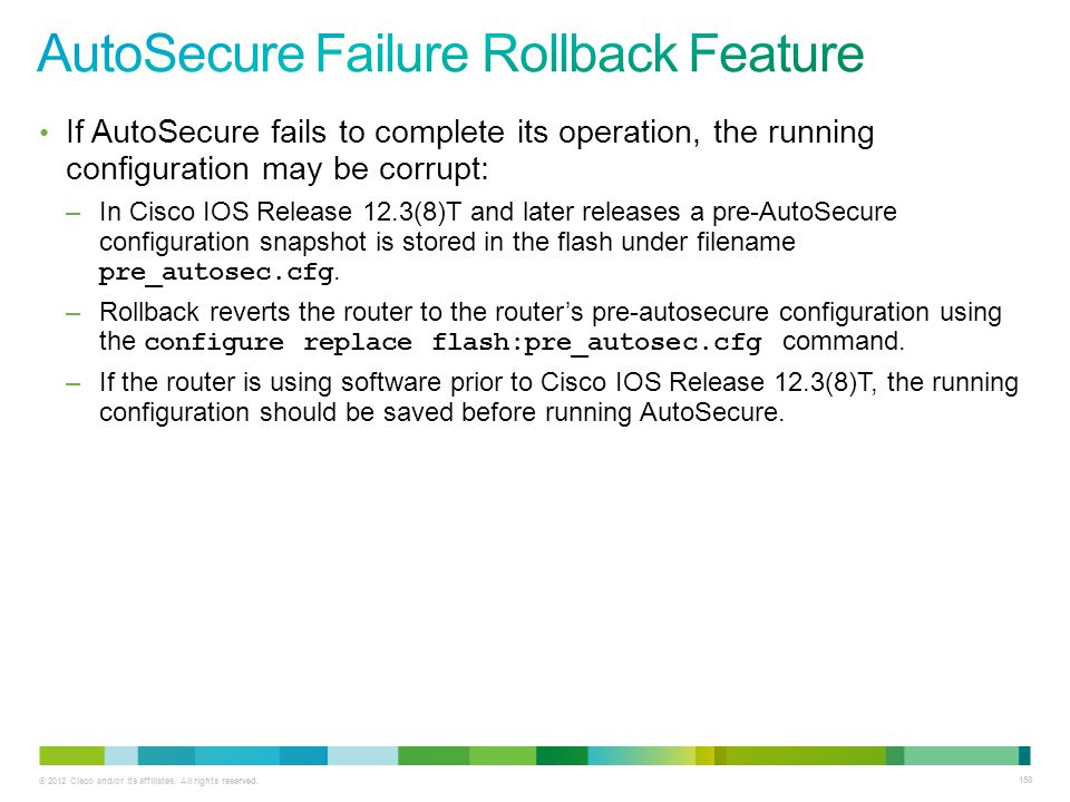 AutoSecure Failure Rollback Feature