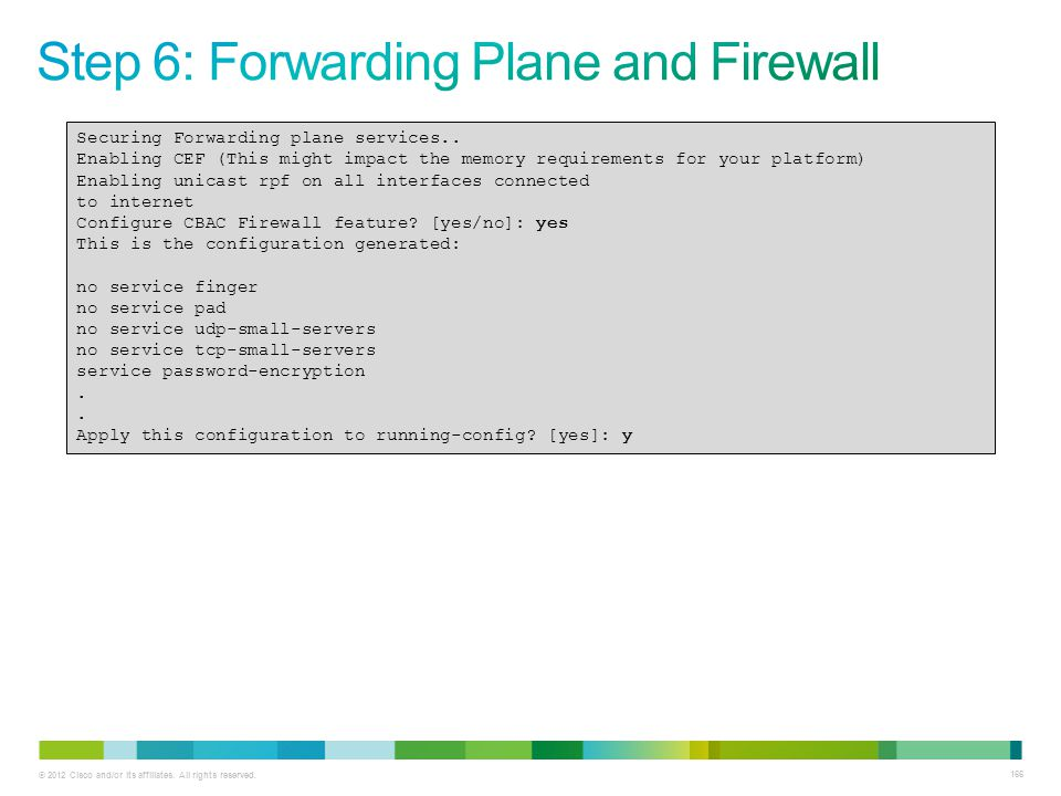 Step 6: Forwarding Plane and Firewall